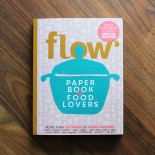Flow - Paper Book for Food Lovers #01 (2020)