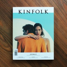 Kinfolk Volume 34 - The Intimacy Issue